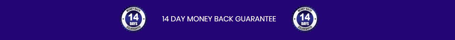 14 day money back guarantee