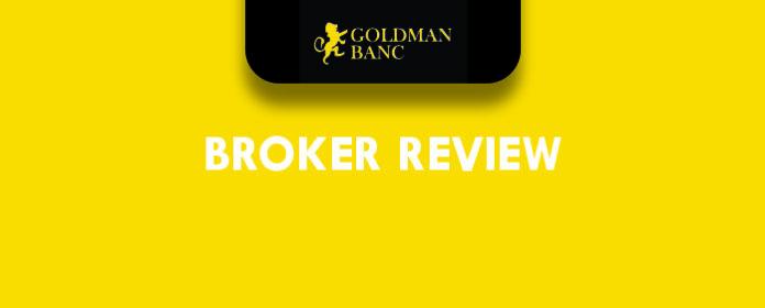 Goldman Banc Review